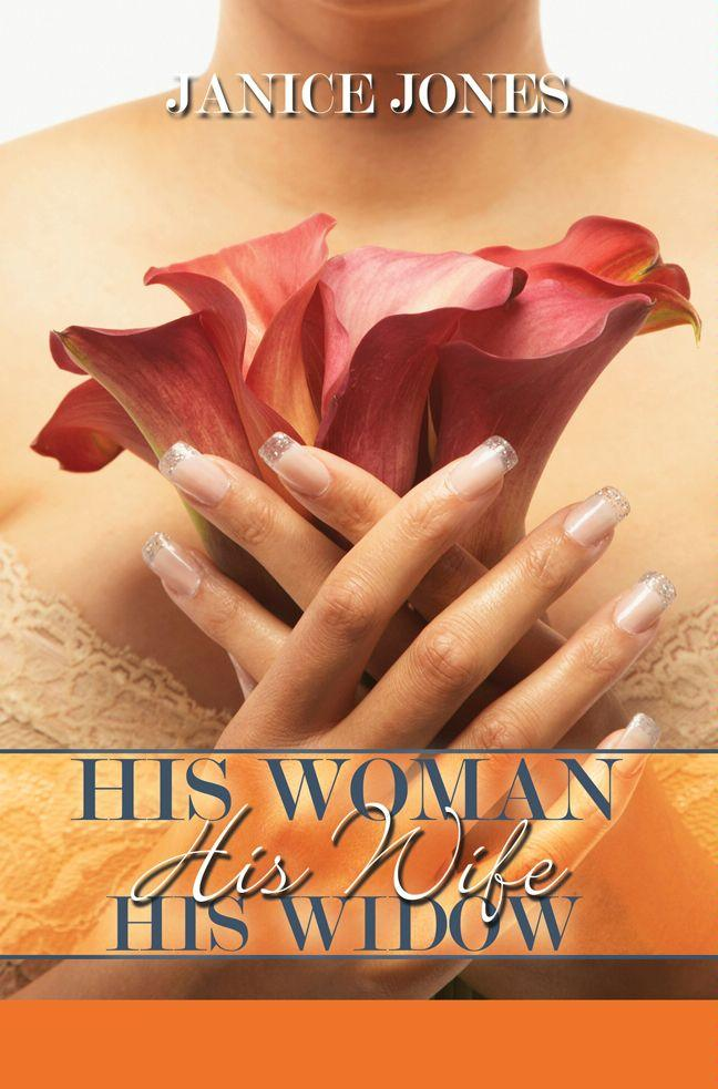 His Woman, His Wife, His Widow EB9781599832890