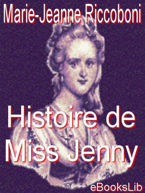 Histoire de Miss Jenny EB9781412174954