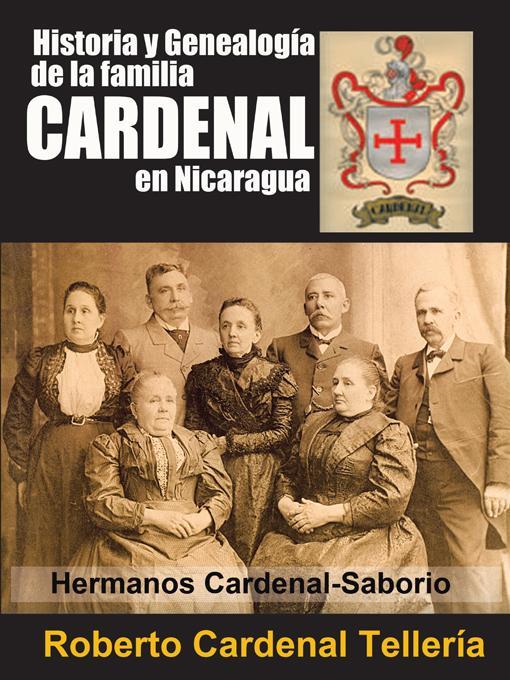 Historia y Genealogia de la familia CARDENAL en Nicaragua EB9781426968617