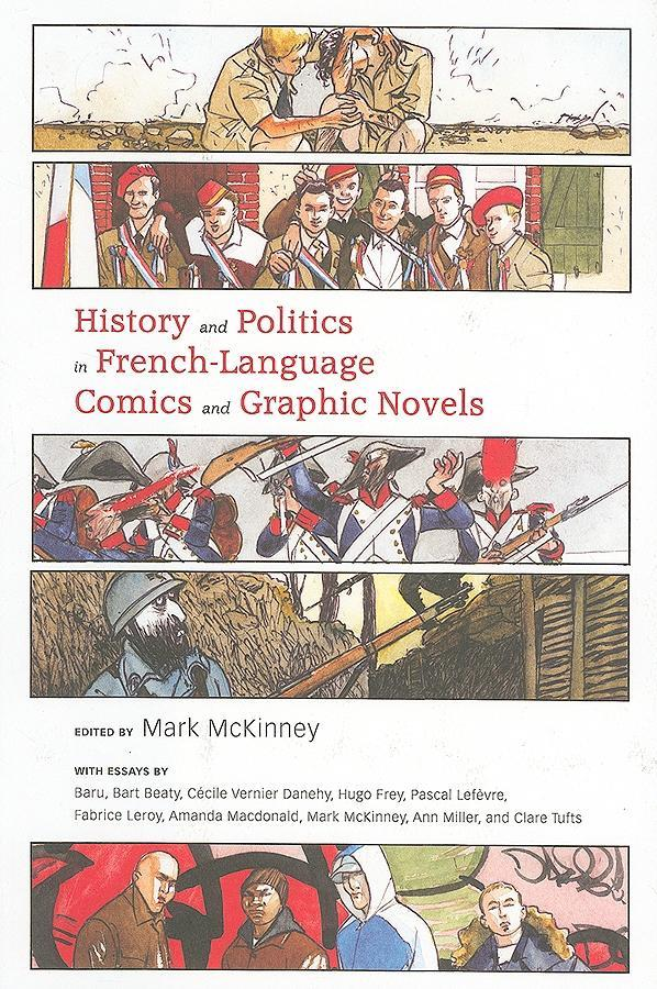 History and Politics in French-Language Comics and Graphic Novels EB9781604737615