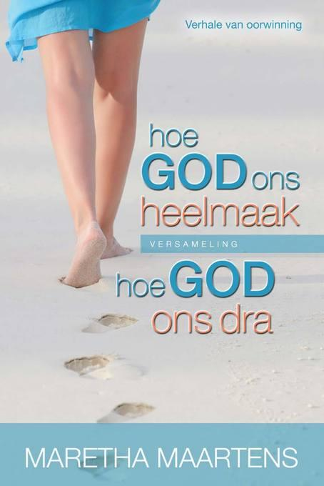 Hoe God ons dra / Hoe God ons heelmaak - Versameling EB9781415314777