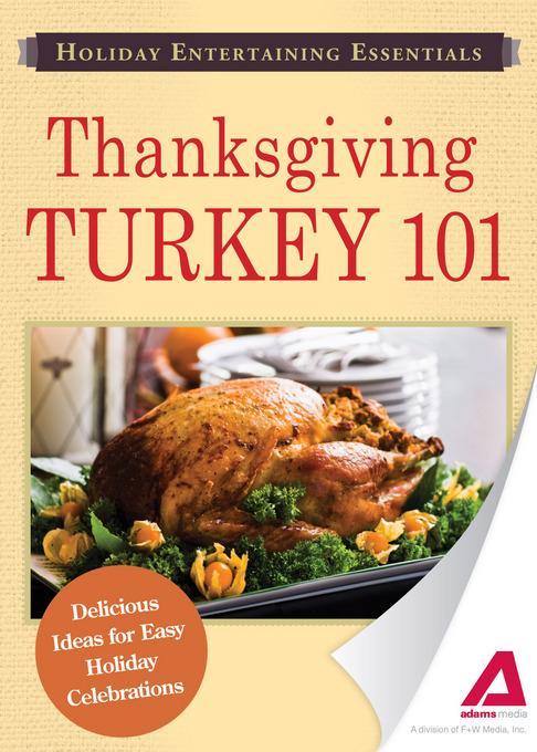 Holiday Entertaining Essentials: Thanksgiving Turkey 101 EB9781440534522