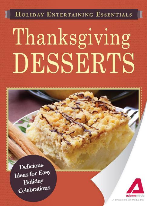 Holiday Entertaining Essentials: Thanksgiving Desserts EB9781440534546