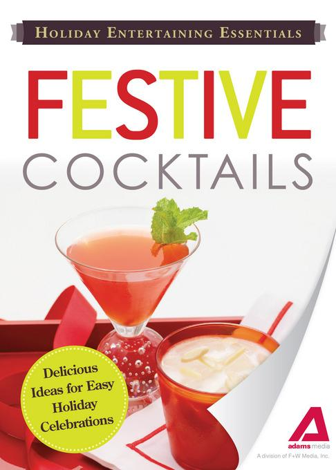 Holiday Entertaining Essentials: Festive Cocktails EB9781440534720