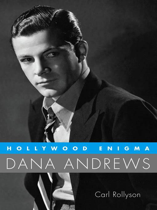 Hollywood Enigma: Dana Andrews EB9781617036484