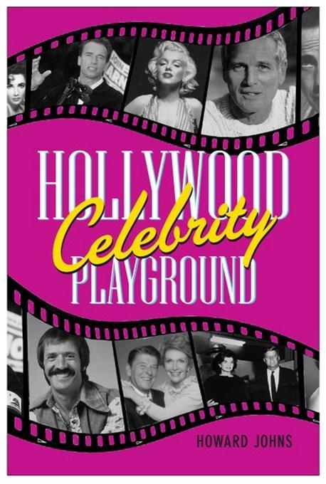 Hollywood's Celebrity Playground EB9781569804780