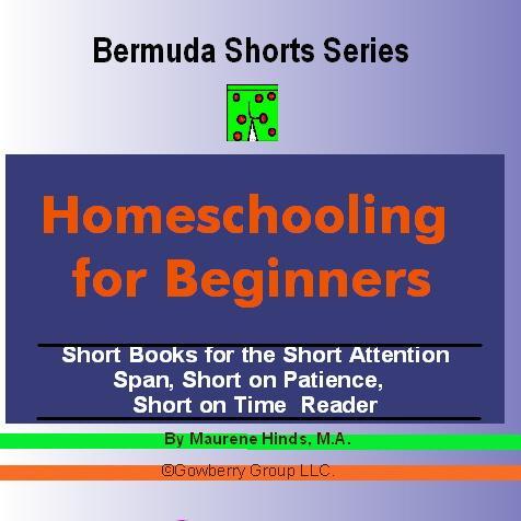 Homeschooling for Beginners (Bermuda Shorts Series) EB9781597489218