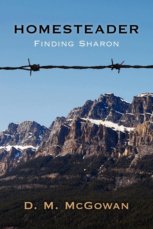 Homesteader, Finding Sharon EB9781618973702