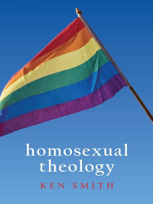 Homosexual Theology EB9781475938272
