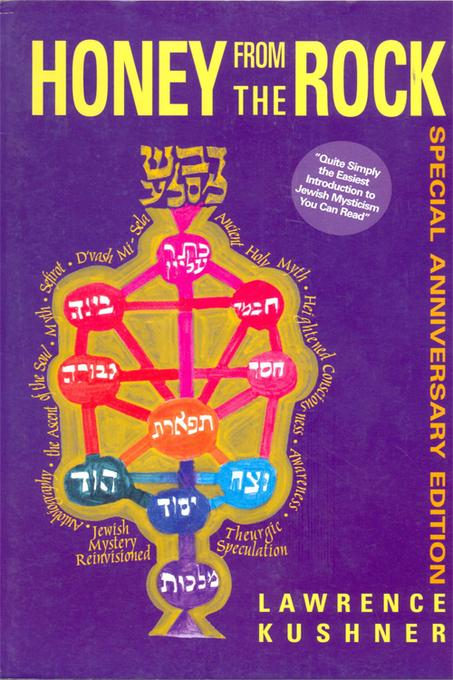 Honey from the Rock: An Easy Introduction to Jewish Mysticism EB9781580234733