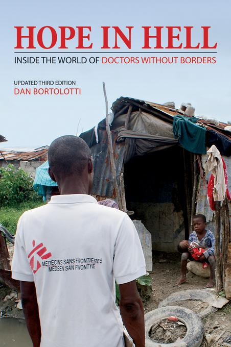 Hope in Hell: Inside the World of Doctors Without Borders EB9781770850811