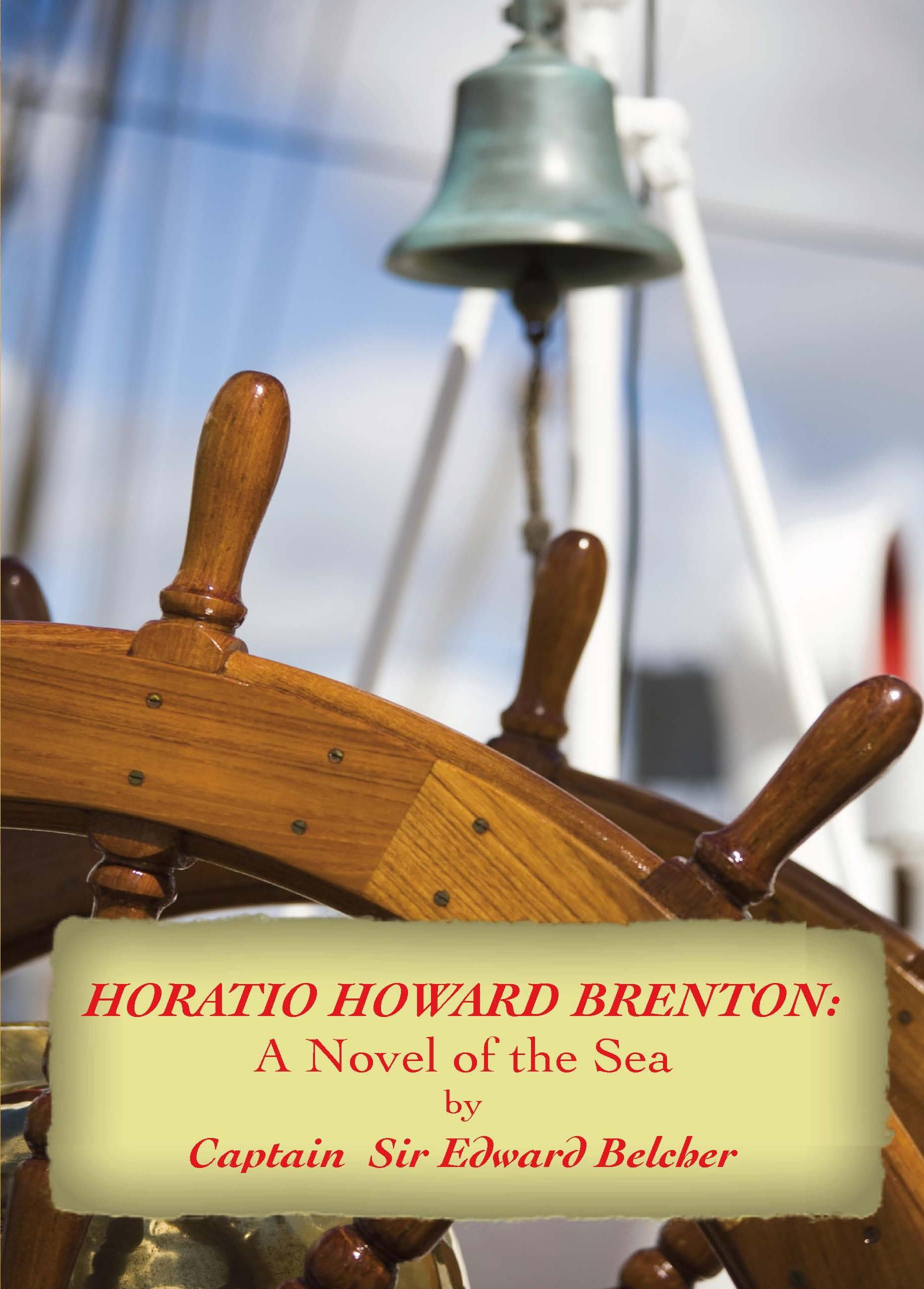 Horatio Howard Brenton: A Novel of the Sea EB9781611790597