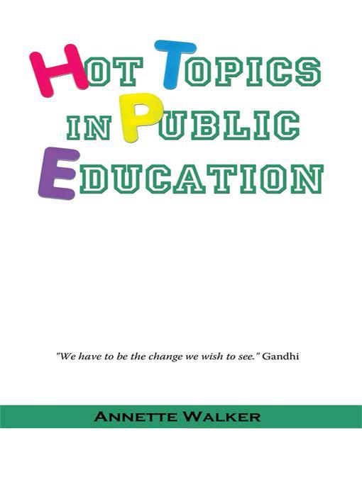 Hot Topics in Public Education EB9781450263030