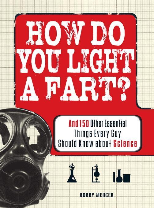 How Do You Light a Fart? EB9781440519871