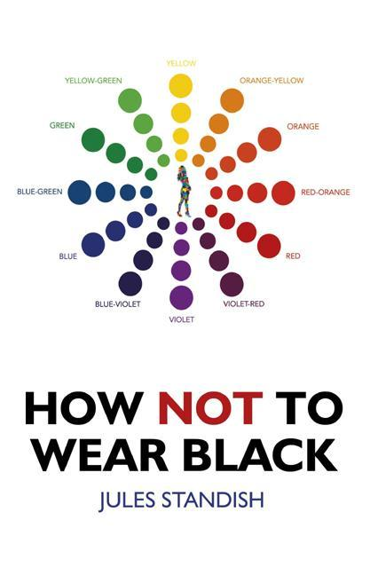 How Not to Wear Black EB9781780990002