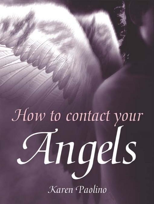 How To Contact Your Angels EB9781446354919