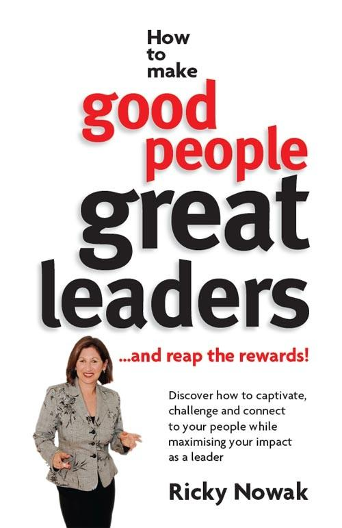 How To Make Good People Great Leaders EB9781742980751