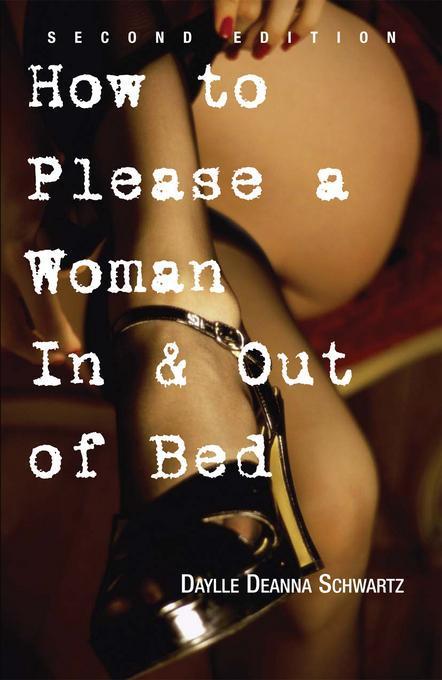 How To Please A Woman In & Out Of Bed EB9781440518737