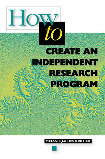How to Create an Independent Research Program EB9781416604334