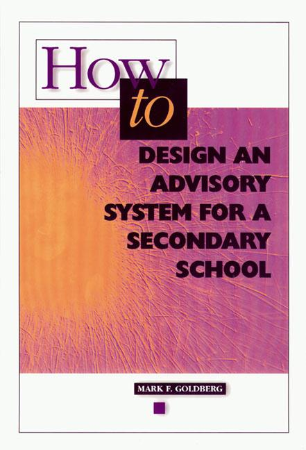 How to Design an Advisory System for a Secondary School EB9781416604297