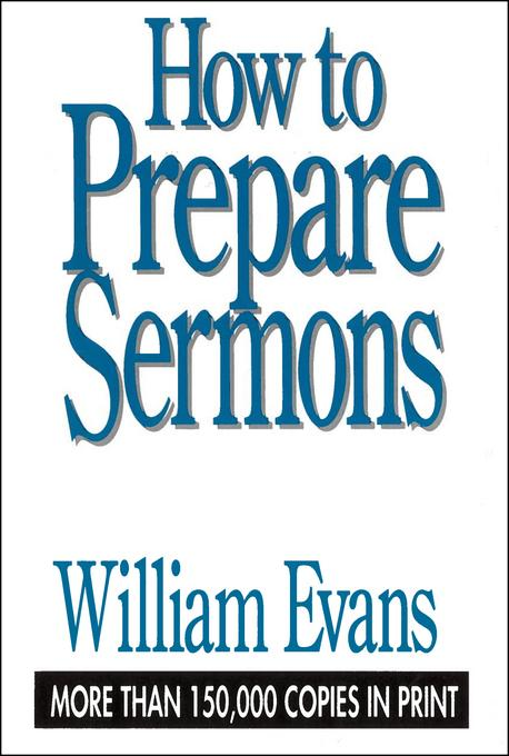 How to Prepare Sermons EB9781575675381