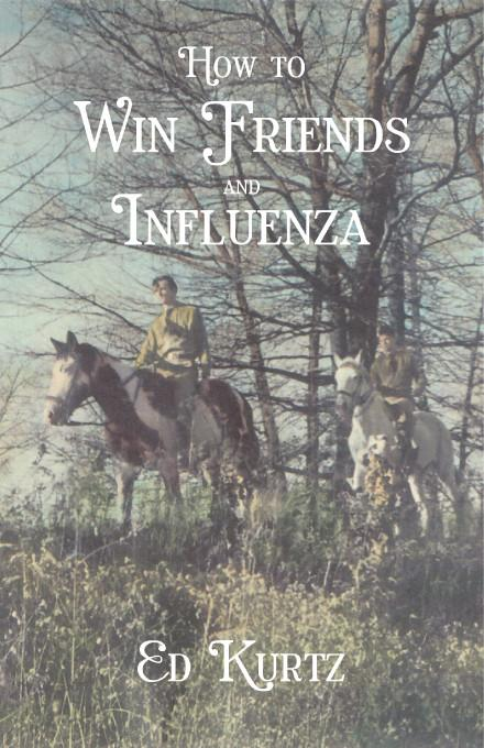 How to Win Friends & Influenza EB9781412249720