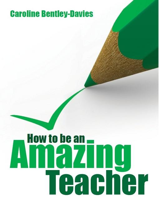 How to be an amazing teacher EB9781845906924