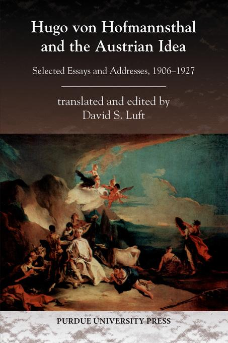 Hugo von Hofmannsthal and the Austrian Idea EB9781612491783