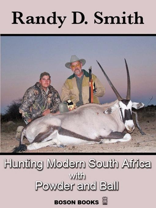 Hunting Modern South Africa with Powder and Ball EB9781932482607