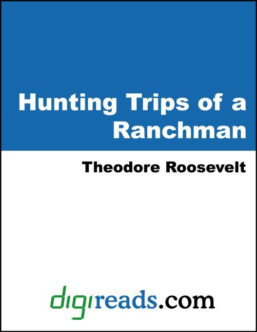 Hunting Trips of a Ranchman EB9781420908527