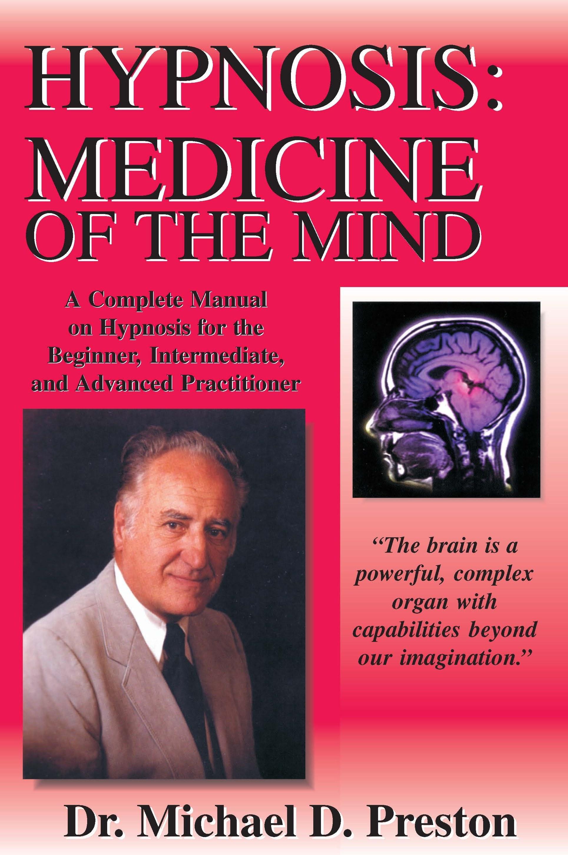 Hypnosis: Medicine of the Mind EB9781934280539