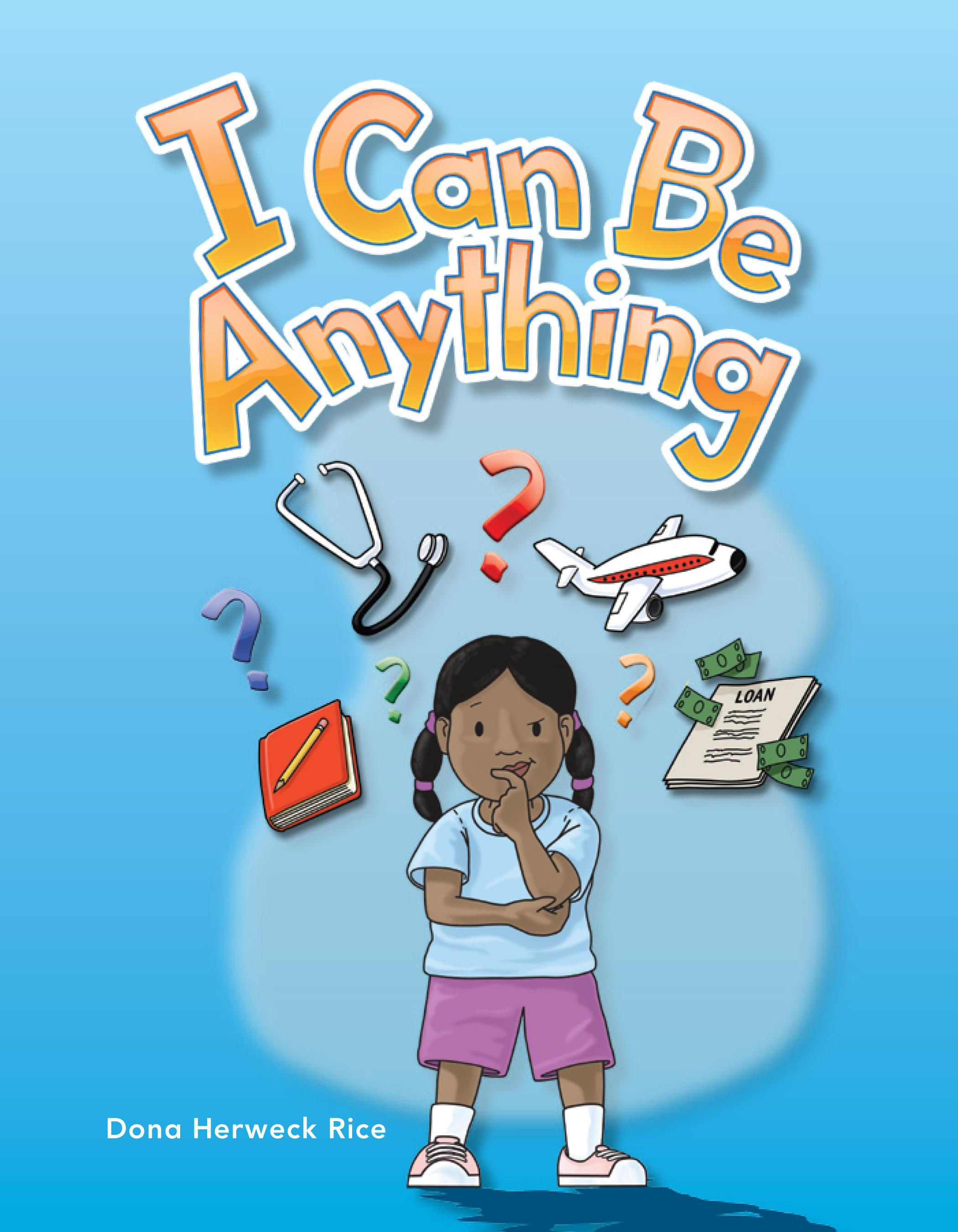 I Can Be Anything: My Community: Literacy, Language and Learning EB9781433393204
