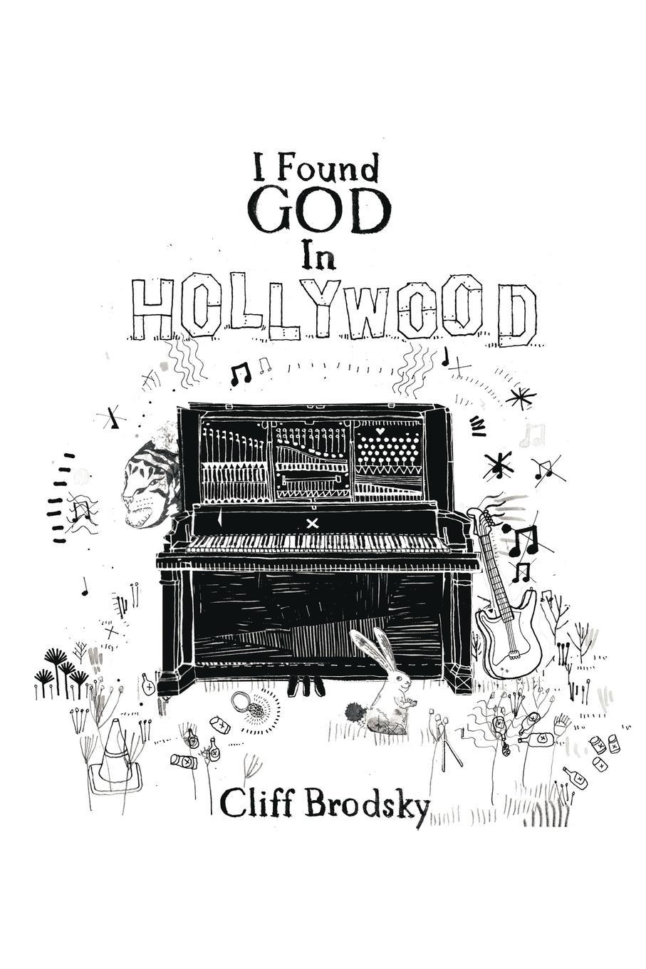 I Found God In Hollywood EB9781440130328