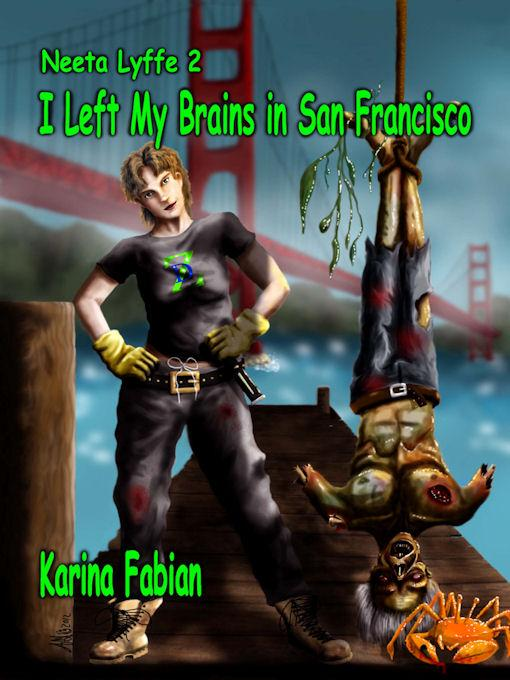 I Left My Brains in San Francisco