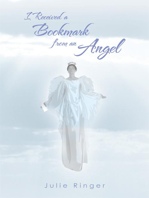 I Received a Bookmark From an Angel EB9781462023295