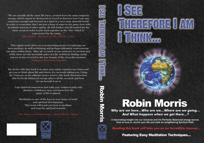 I See Therefore I Am I Think...