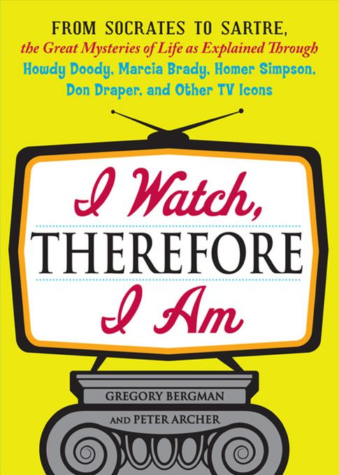 I Watch, Therefore I Am EB9781440527340