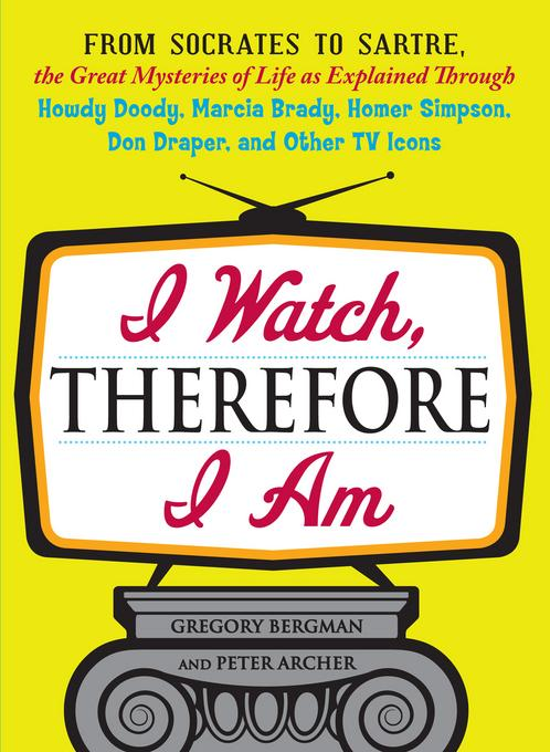 I Watch, Therefore I Am EB9781440527357