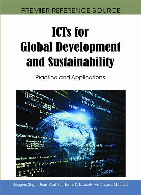 ICTs for Global Development and Sustainability: Practice and Applications EB9781615209989