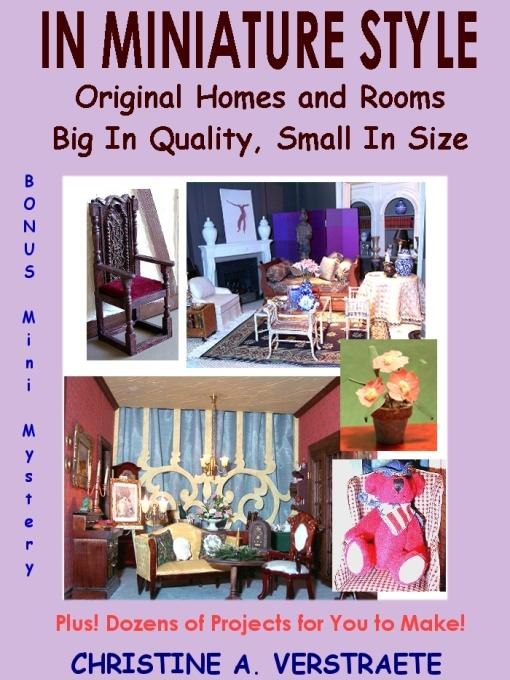 IN MINIATURE STYLE: Original Homes and Rooms, Big in Quality, Small in Size EB9781920741051