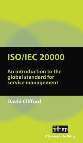 ISO/IEC 20000: An introduction to EB9781849280464