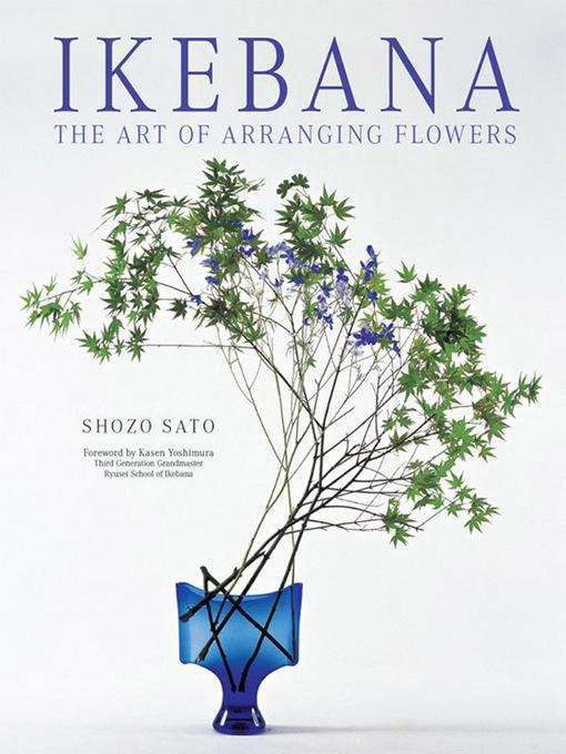 Ikebana: The Art of Arranging Flowers EB9781462905911