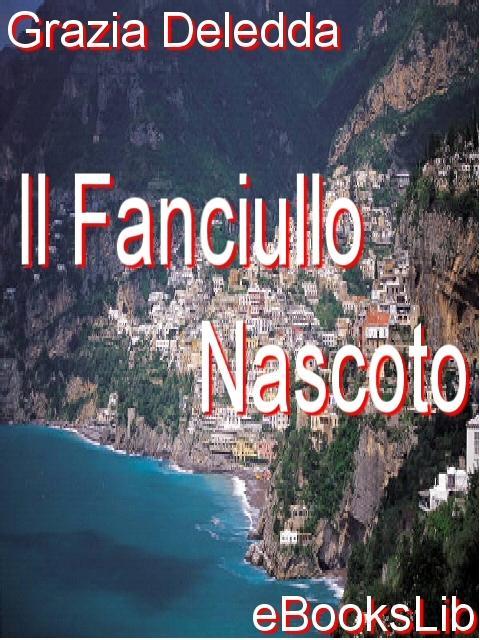 Il Fanciullo Nascoto EB9781412160964