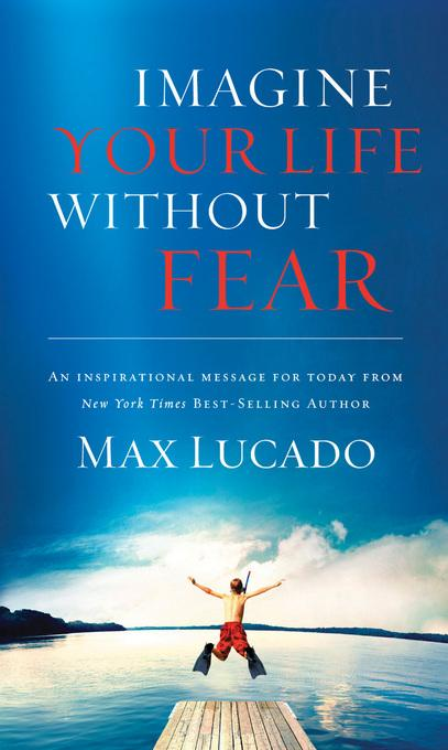 Imagine Your Life Without Fear