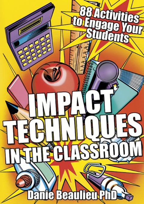 Impact Techniques in the Classroom EB9781845905309