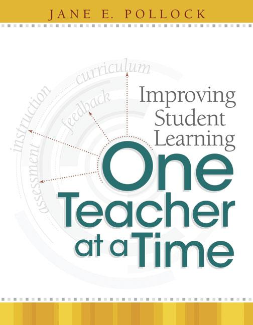 Improving Student Learning One Teacher at a Time EB9781416605935