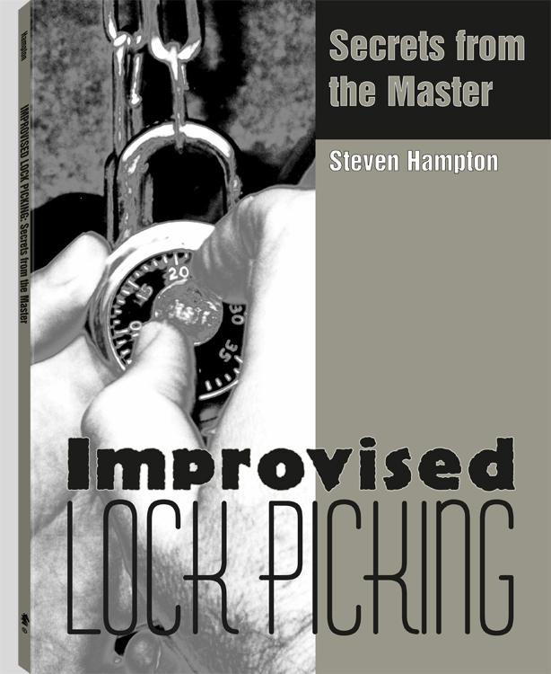 Improvised Lock Picking: Secrets from the Master EB9781581607994