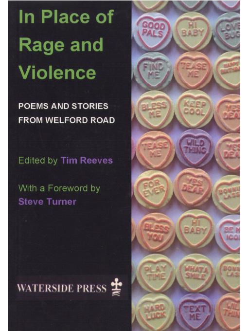 In Place of Rage and Violence: Poems and Stories From Welford Road EB9781906534226