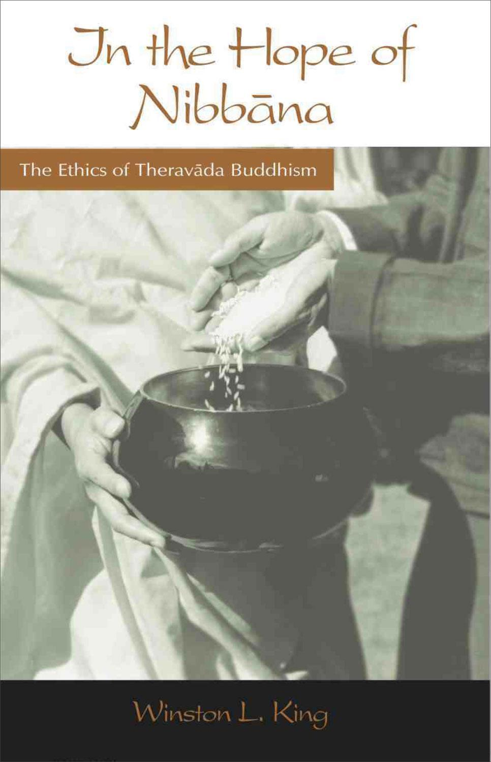 In the Hope of Nibbana: The Ethics of Theravada Buddhism EB9781928706922