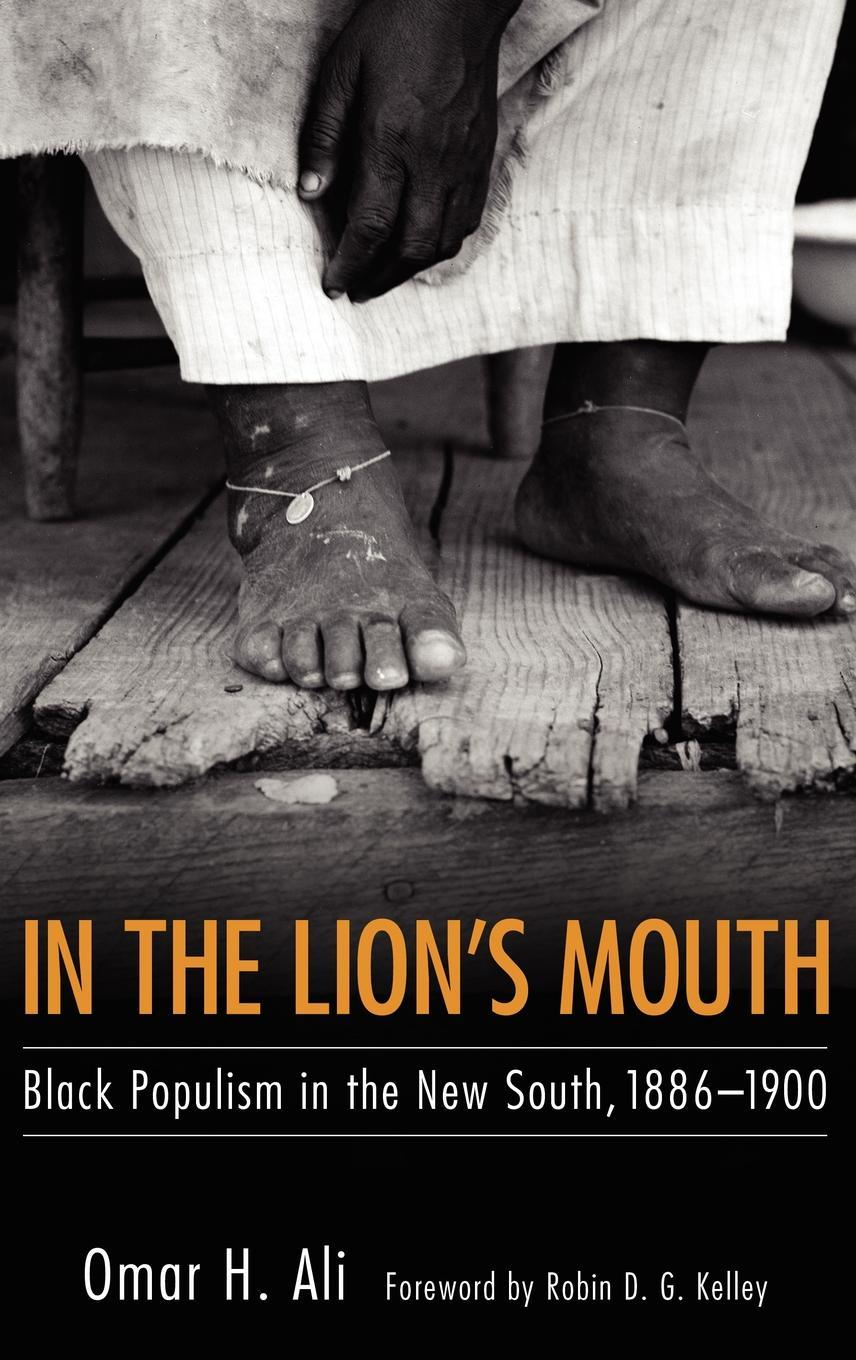 In the Lion's Mouth: Black Populism in the New South, 1886-1900 EB9781604737806